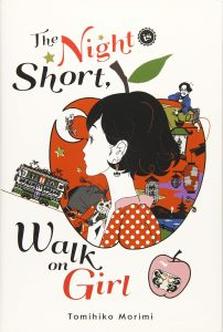 The Night is Short Walk on Girl by Tomihiko Morimi
